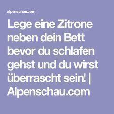 Lege eine Zitrone neben dein Bett bevor du schlafen gehst und du wirst überrascht sein! | Alpenschau.com