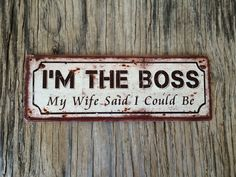 Vintage style tin metal sign // gift for him fathers Day // shabby chic rustic nostalgic wall art // funny boss man cave decor by RinTinSignCO on Etsy https://www.etsy.com/listing/266705283/vintage-style-tin-metal-sign-gift-for