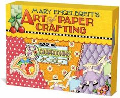 Mary Engelbreit's Art of Paper Crafting: And Scrapbooking Kit [With 10 Pages of Stickers and 10 Accent Buttons and More Than 150  null