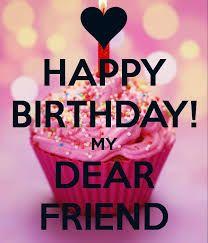 Bildergebnis für happy birthday friend