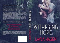 COVER REVEAL + GIVEAWAY! | WITHERING HOPE by Layla Hagen http://thelustyliterate.wordpress.com/2014/10/25/cover-reveal-giveaway-withering-hope-by-layla-hagen/