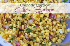 Chipotle Corn Salsa Copycat Recipe  Ingredients  1 12-ounce bag of frozen corn, defrosted  2 medium-sized jalapenos, seeded and chopped  ⅓ cup red onion, finely chopped  ¾ cup fresh cilantro, chopped  4 Tbsp lime juice, or the juice of 2 large limes  ½ tsp salt  ½ tsp pepper
