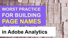 🎥 Worst practice of building Page Names in Adobe Analytics. #AdobeAnalytics