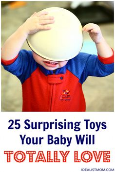 25 surprising household items that will put your baby in a magical trance (not to mention they're FREE!)