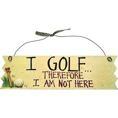 Proactive Wodden Sign I Golf Therefore Review More Details Here Home Decor Plaques