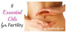 8 Essential Oils for Fertility