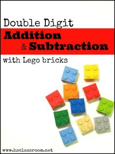 Double Digit Addition and Subtraction {with Lego Bricks} ~ contains a free printable | The Homeschool Classroom