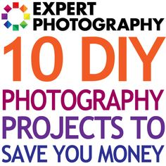 10 DIY Photography Projects to Save You Money   For my photographer friends. @Jennifer Myers