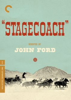 Stagecoach (1939) - The Criterion Collection
