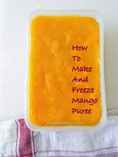 How To Make Mango Puree And Freeze It......dont waste your money on a can of mango pulp when you can do this at home minus the added preservatives and color....from scratch!!