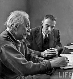 "Alfred Eisenstaedt Theoretical Physicists Albert Einstein and J. Robert Oppenheimer, Institute for Advanced Studies, Princeton, New Jersey 1947 ""If I were to remain silent, I'd be guilty of complicity."" Albert Einstein ""…[T]the physicists have felt. J Robert Oppenheimer, Albert Einstein Photo, Institute For Advanced Study, Importance Of Education, Manhattan Project, Theory Of Relativity, E Mc2, Physicist, Lewis Carroll"