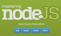 Mastering Node.js  http://visionmedia.github.com/masteringnode/