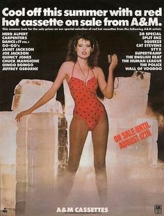 """""""Cool off this summer with a red hot cassette on sale from A&M."""" - A&M cassette ad featuring Geena Davis Source:. Geena Davis, Vintage Advertisements, Vintage Ads, Vintage Posters, Retro Ads, Music On Demand, Chuck Mangione, Casey Kasem, The English Beat"""