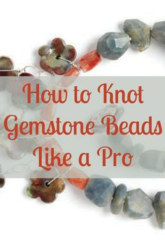 If you've ever wanted to learn how to knot gemstone beads the right way, then you'll LOVE this post that gives you step-by-step instructions! Jewelry Knots, Beaded Jewelry, Handmade Jewelry, Stamped Jewelry, Boho Jewelry, Diamond Jewelry, Beaded Necklace, Necklaces, Jewelry Making Tutorials