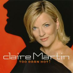 Claire Martin - Too Darn Hot! Pat Metheny, Darning, Music Albums, My Music, Claire, Cool Things To Buy, Hot, Shopping, Jazz