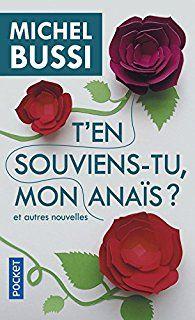 T'en souviens-tu mon Anaïs ? par Michel Bussi
