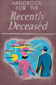 Handbook for the Recently Deceased Journal                                                                                                                                                                                 More