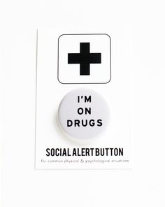 Drugs Pin I'm On Drugs Button white by wordforwordfactory on Etsy