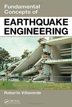 Fundamental Concepts of Earthquake Engineering [Hardcover] [Jan 16, 2009] Vil]