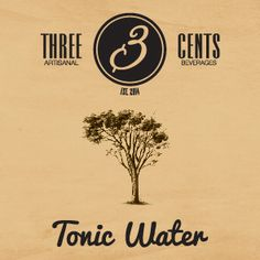 Three Cents Tonic Water #threecents #tonic #Premiumbeverages #bubbles #bestproduct