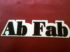 "Ab Fab 10 5/8""x2 5/8"" Sticker Decal new old stock"