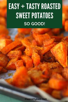 There's nothing like roasted sweet potatoes in the fall! This is classic comfort food. Serve with your favorite meat or more roasted veggies. #potatoes #sweetpotatoes #roasted #oven #recipes