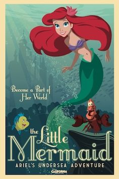 Ariel's Undersea Adventure - Disneyland/California Adventure. Love that they are playing off of the old posters from Disneyland.