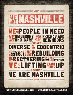 We Are Nashville. It is so true. Always the same,yet always evolving.