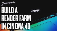 Turn Your Old Computers Into A Render Farm For Cinema 4D With Team Render
