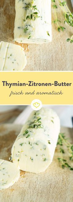 Frisch und leicht: Zitronen-Thymian-Butter If life gives you lemons, forget the soda and grab a bunch of fresh thyme and some butter instead. The result is a mix that tastes particularly delicious with grilled fish or tender scallopine. Grilling Recipes, Snack Recipes, Good Food, Yummy Food, Food Items, Fresco, Summer Recipes, Chicken Recipes, Food Porn
