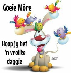 Goeie Môre Good Night Wishes, Good Night Quotes, Good Morning Good Night, Day Wishes, Greetings For The Day, Lekker Dag, Afrikaanse Quotes, Art Impressions Stamps, Goeie More