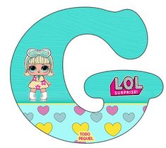 Alfabeto LOL Surprise Letra G – abecedario LOL Suprise muñecas -letters LOL Surprise Crafts To Do, Crafts For Kids, Moldes Para Baby Shower, Lol Dolls, Scrap, Letters And Numbers, Party Themes, Party Ideas, Kids Rugs