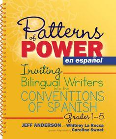 Patterns of Power en español Spanish Grammar, Teaching Spanish, Spanish Language, Dual Language, Bilingual Classroom, Bilingual Education, Professional Development For Teachers, Trade Books, Good Readers