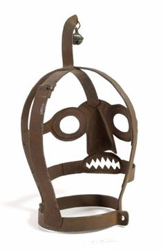 Iron 'scold's bridle' A Belgian Iron 'scold's bridle' or 'branks' mask, with bell, used to publicly humiliate and punish, mainly women, for speaking out against authority, nagging, brawling with neighbours, blaspheming or lying. c.1550-1800.