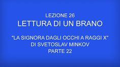 """Corso di Bulgaro - 26 - """"La signora dagli occhi a raggi X"""" di Svetoslav ..."""