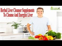 Ayurvedic Liver Cleanser Supplements To Cleanse And Energize Liver
