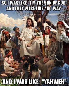 """Jesus said, """"Let the children come to me, and do not prevent them; for the kingdom of heaven belongs to such as these."""" Matthew (The Little Children and Jesus) Bible Jokes, Jesus Jokes, Praise The Lord Meme, Stupid Funny Memes, Funny Relatable Memes, Hilarious, Funny Jesus Memes, Funny Church Memes, Humor Cristiano"""