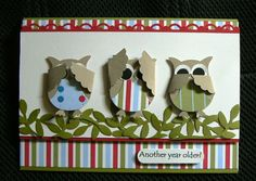 "I have seen a few cards around with the owl punch being used for a ""Three Wise Monkeys"" kind of card and love the idea, so I wanted to do on..."