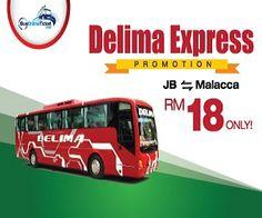 MAI KOT NI: Delima Express Promotion JB - MALACCA RM18 ONLY !