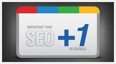 Important that SEOs should +1 in Google