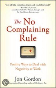 Jon Gordon - The No Complaining Rule