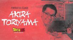 Portrait de Légende #6 : Akira Toriyama