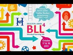 4th Annual Blended Learning Lab @ Holton-Arms - resources and keynote speaker video!