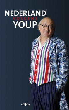 Youp van 't Hek, Cabaretier. Dutch People, Cabaret, Netherlands, Holland, Groot, Entertainment, Inspired, The Nederlands, The Nederlands