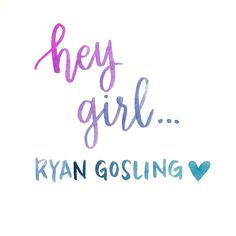 "My celebrity crush is Ryan Gosling. Every time I watch The Notebook I swoon.  The ""Hey Girl"" memes always crack me up!  #letteringleague #LLcrush"