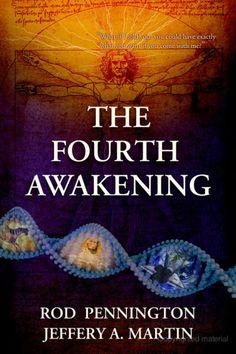 The Fourth Awakening - Rod Pennington, Jeffery A Martin - Google Books