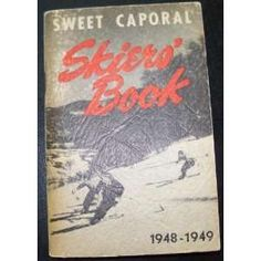 Sweet Caporal Skiers Book 1948 1949 H. SMITH JOHANNSEN