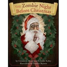 Cider Mill Press Cider Mill Press'sThe Zombie Night Before Christmas (2010)