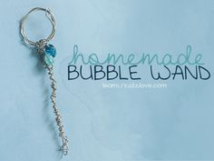 A Homemade Bubble Wand