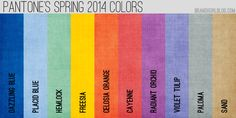 Pantone's Spring 2014 Colors. Of course, Radiant Orchid is my fave, with Dazzling Blue second.